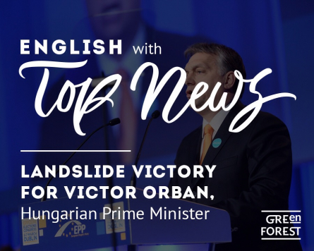 Top News: Landslide victory for Victor Orban