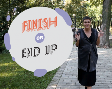On the go with Katya Yarema: Finish or End up