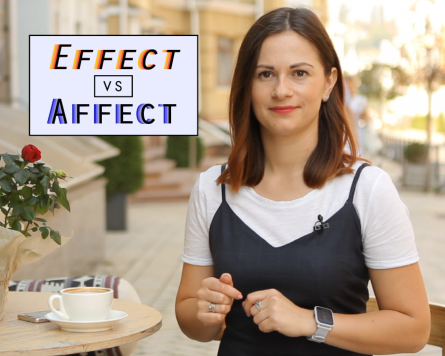 By the way with Alina Demiduk. Effect VS Affect