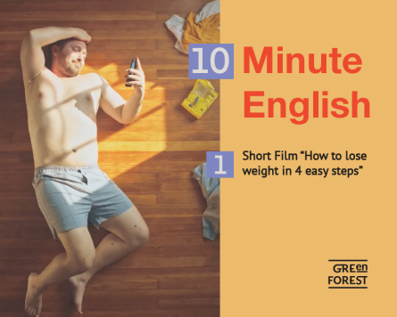 "10 Minute English – 1. Short Film ""How to lose weight in 4 easy steps"""