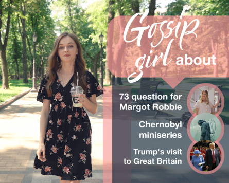 Gossip Girl about 73 question fоr Margot Robbie, Chernobyl miniseries and Trump's visit to Great Britain.
