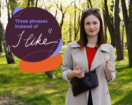 "By the way with Alina Demiduk.Three phrases instead of ""I like""."