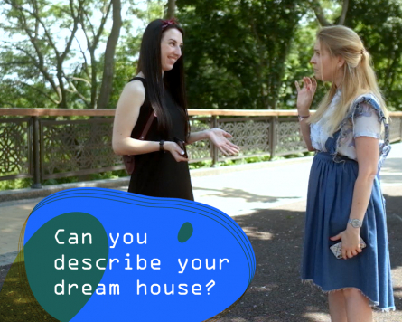 Can you describe your dream house?