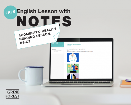 Free English Lesson with Notes. Augmented Reality Reading Lesson. B2-C2